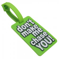 Luggage Tag don't make me...