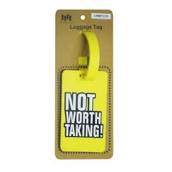 Luggage Tag NOT WORTH TAKING!